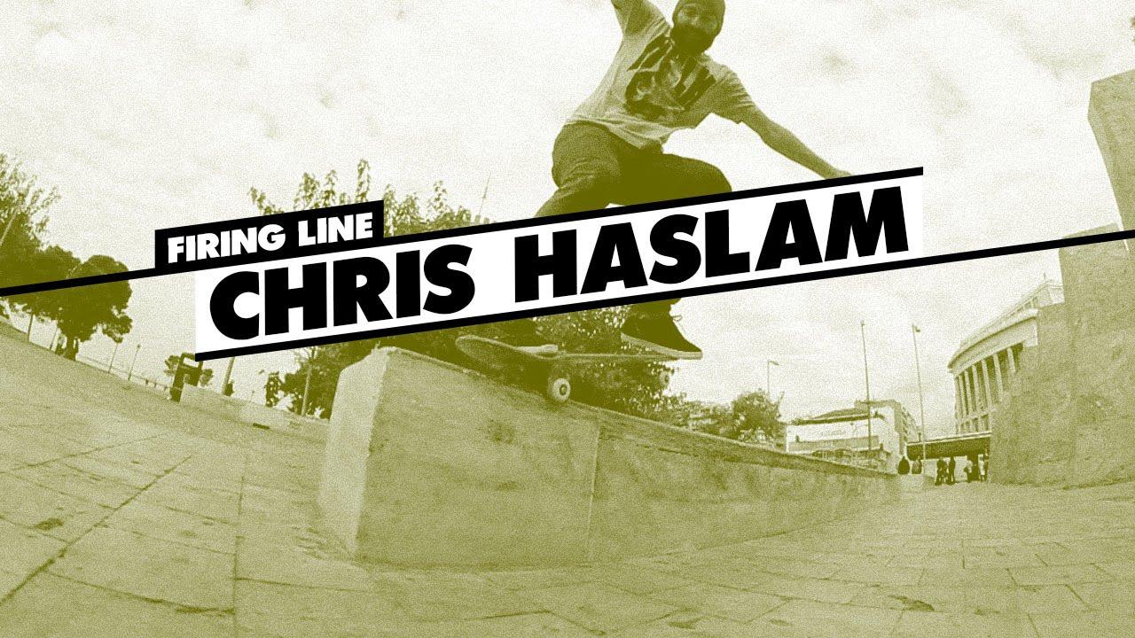 Chris Haslam Firing line
