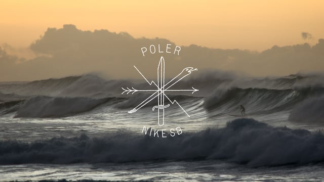 Poler Stuff X Nike SB – The Long Wave Goodbye