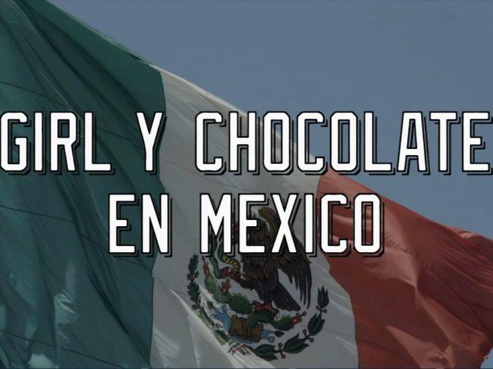 Girl & Chocolate Skateboards Trip To Mexico
